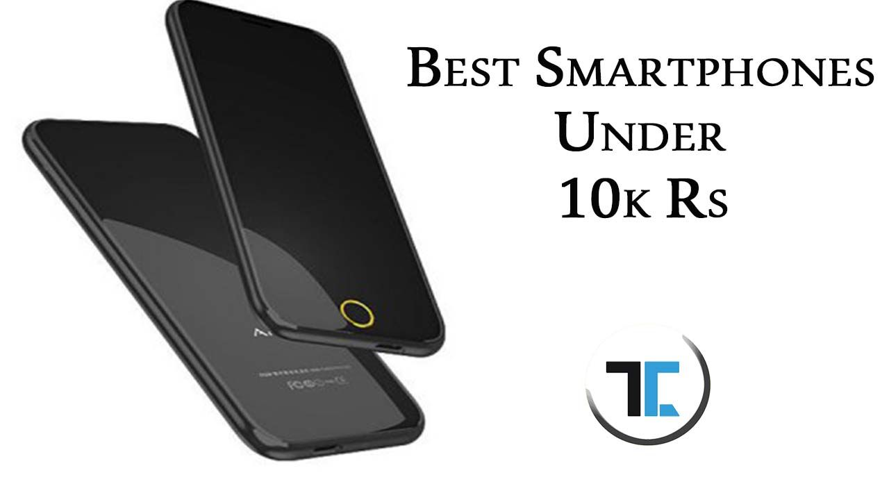 Best phone under 10000 rs